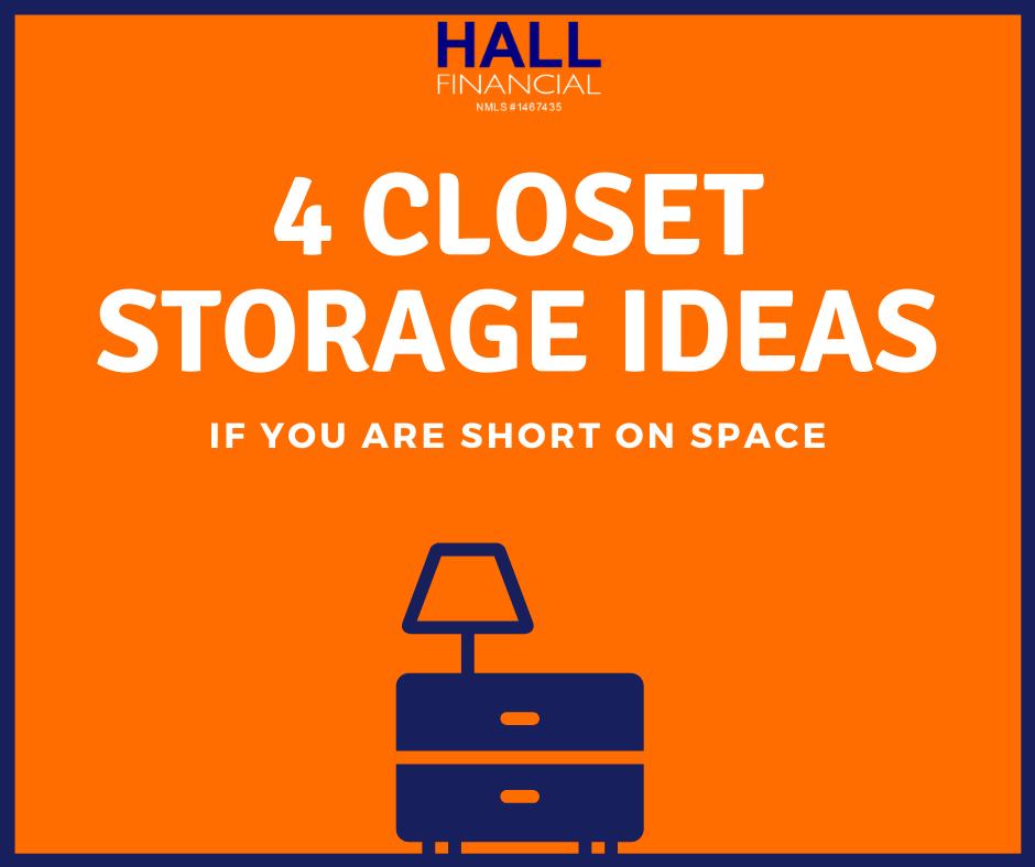 4 Closet Storage Ideas