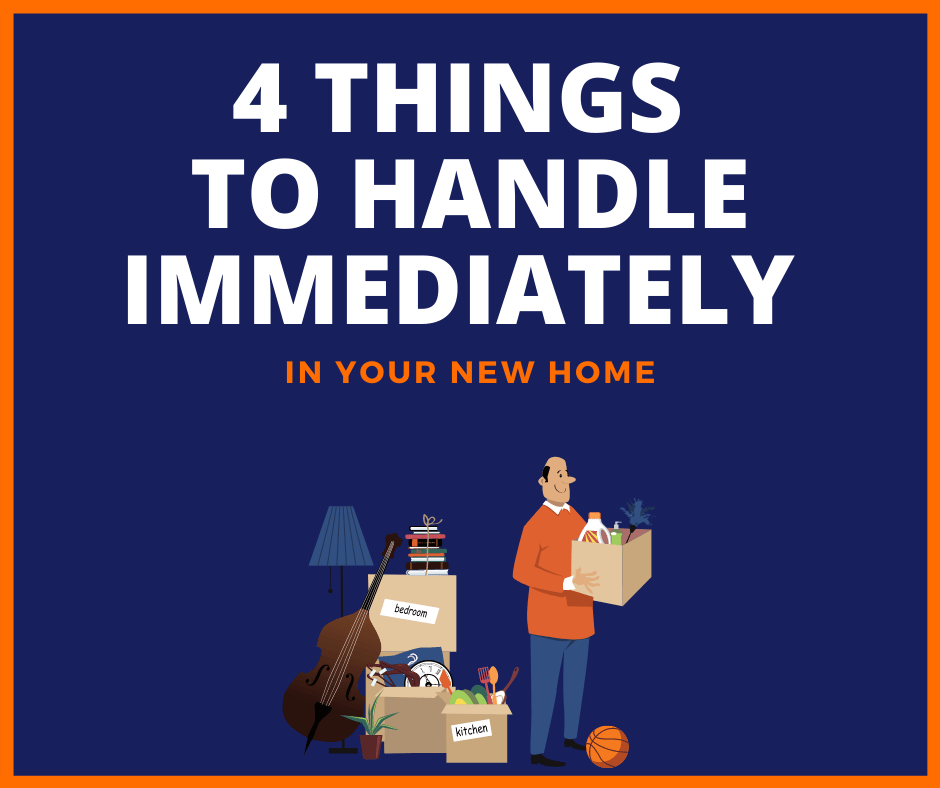 4 Things To Handle Immediately In Your New Home Picture