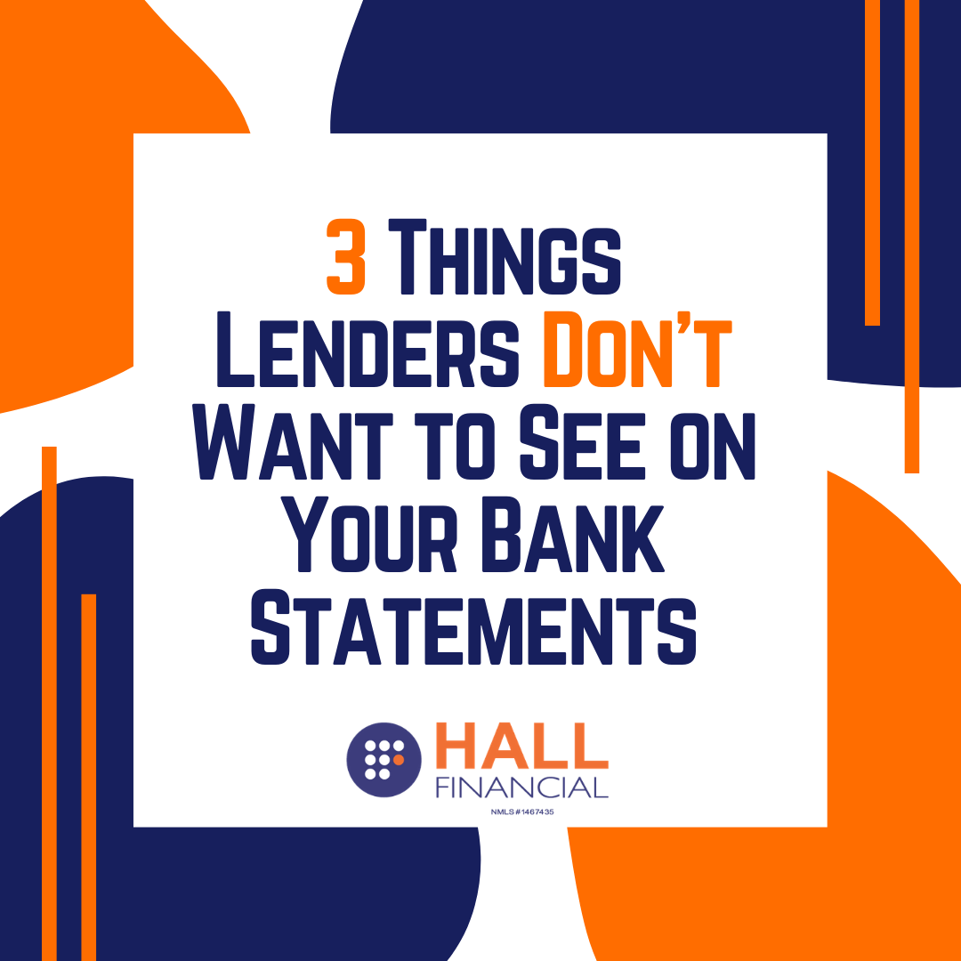 3 Things Lenders Don't Want to See on Your Bank Statements